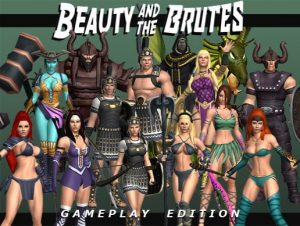 Beauty and the Brutes (Gameplay Edition)