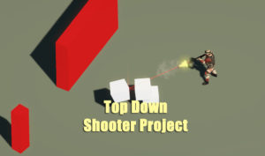 Top Down Shooter Complete Project