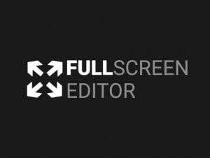 Fullscreen Editor