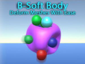 B-Soft Body Deformation