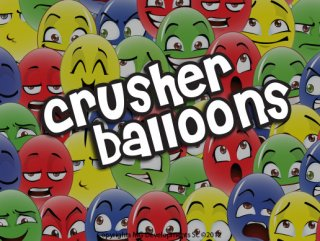 Crusher Balloons