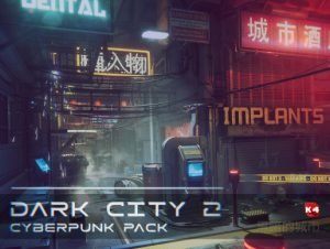 Dark City2 – Cyberpunk Pack