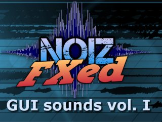 GUI Sounds Vol I – NoizFXed