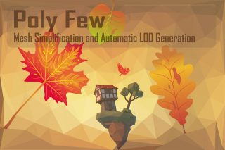 Read more about the article Poly Few | Mesh Simplifier and Auto LOD Generator