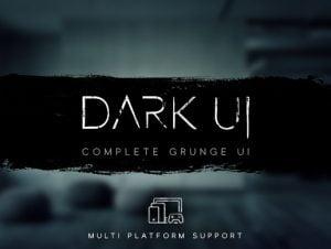 Dark – Complete Grunge UI