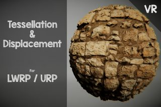 LWRP / URP – Tessellation & Displacement
