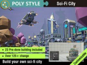 POLY STYLE – Sci-Fi City Customizable Pack