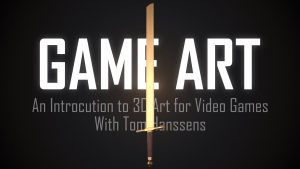 Game Art: Learn to Create 3D Art for Video Games