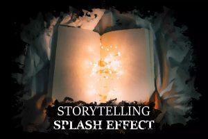 Storytelling Splash Effect