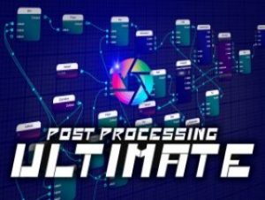 Post Processing Ultimate