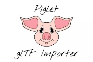 Read more about the article Piglet: glTF Importer