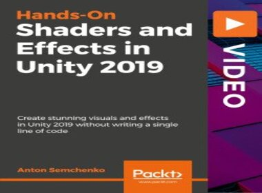 Read more about the article Packt Publishing – Hands-On Shaders and Effects in Unity 2019