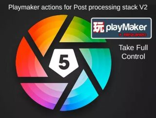 Read more about the article Post Processing Stack V2 – the Playmaker Actions